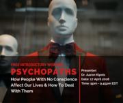 Free Webinar: Dr. Aaron Kipnis on Psychopaths