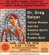 Yellow Woman and the Katsina Spirit: A Living Pueblo Myth