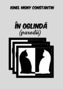 """""""În oglindă"""" (parodii) de Ionel Moni Constantin, lansare de carte"""