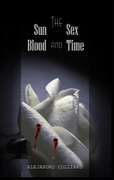 Book Giveaway For The Sun, Sex, Blood and Time