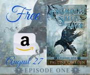 Chronicles of Steele: Raven: Episode 1 FREE TODAY ONLY