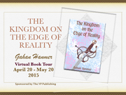 "Author Gahan Hanmer ""The Kingdom on the Edge of Reality"" Virtual Book Tour April 20 – May 20 2015"