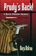 Prudy's Back! - A Sandi Webster Mystery