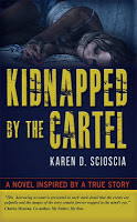 Kidnapped by the Cartel