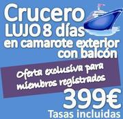 Crucero de Lujo :: Super oferta en Camarote Exterior con Balcon :: solo 399€ con tasas incluidas