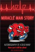 Miracle Man Story