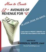 EBook_Cover_-_How_to_Create_12_Avenues_of_REVENUE_for_U_in_Less_than_90Days[1]