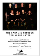 The Laramie Project: Ten Year Later (2015), Theatre Black Dog, Snoqualmie, WA