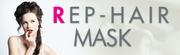 REP-HAIR MASK FOR HAIR