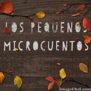 LOS PEQUEÑOS MICROCUENTOS