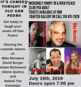 It's Comedy Tonight In Old San Pedro