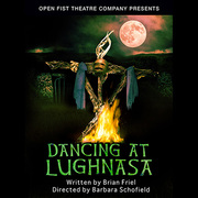 Dancing at Lughnasa at Open Fist Theatre Company