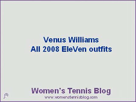 Retrospection of Venus Williams' 2008 EleVen outfits