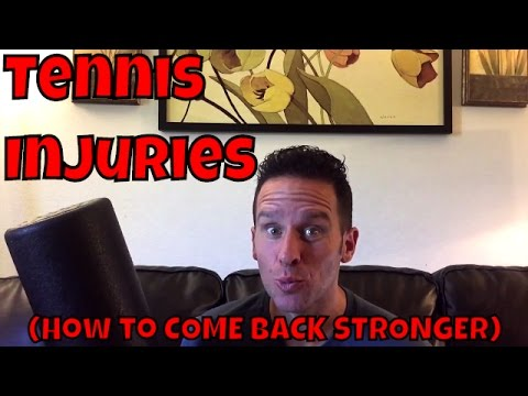Tennis Injuries | How to come back stronger than ever