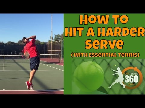 How to hit a Harder Tennis Serve | Osatennis360 With Essential Tennis