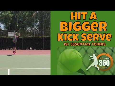 How to Hit a BIGGER Kick Serve | Osatennis360 With Essential Tennis