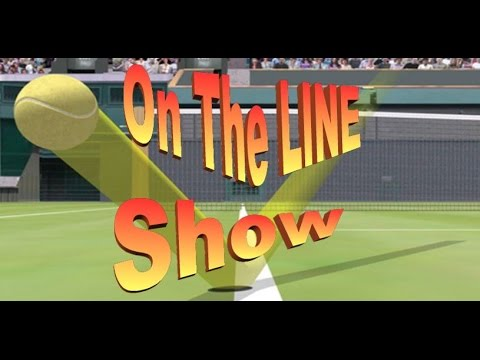 On the Line Tennis Show Test 1