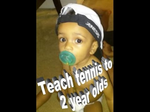How to teach 2 year olds Tennis.
