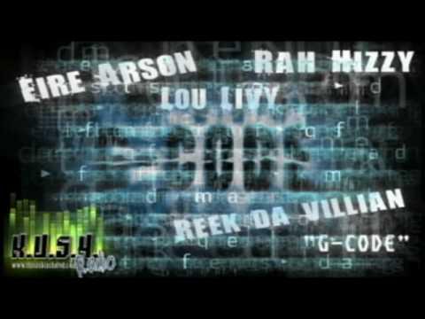 Fire Arson - G Code feat Lou Livy, Rah Hizzy, Reek Da Villain
