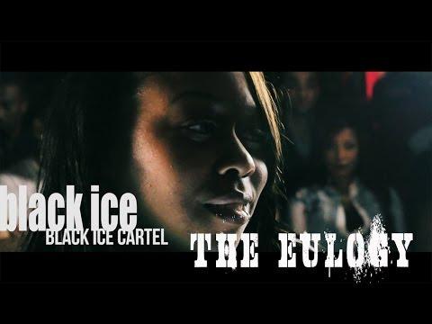 BLACK ICE CARTEL @BLACKICECARTEL - PRESENTS//THE EULOGY OFFICIAL TRAILER