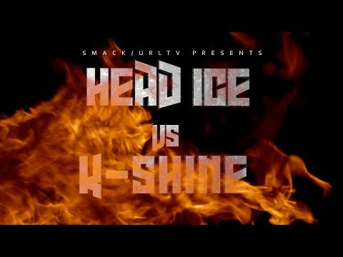 HEAD ICE VS K SHINE TRAILER SMACK/URL