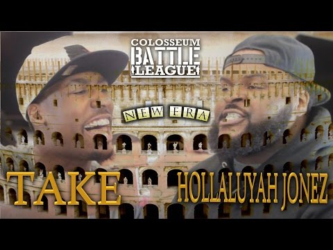The Colosseum Battle League - Take vs Hollaluyah Jonez - The New Era