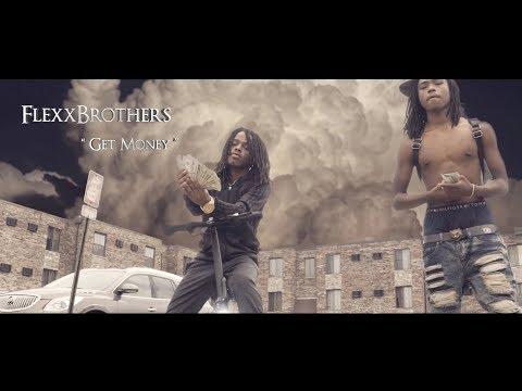 FlexxBrothers - Get Money // Shot by @DollarSignDz