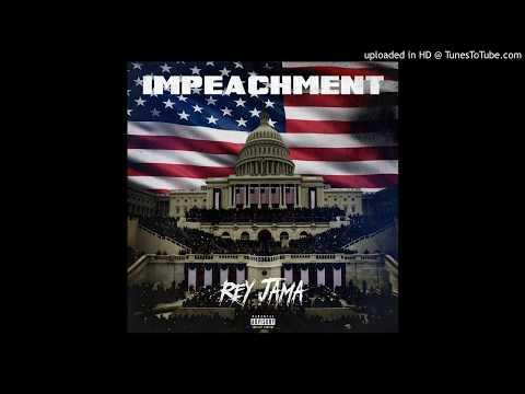 Rey Jama - Impeachment