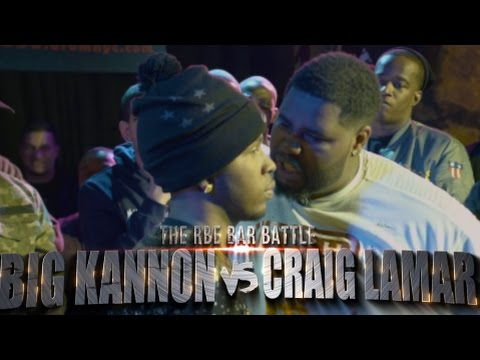 BAR BATTLE BIG KANNON VS CRAIG LAMAR - RBE