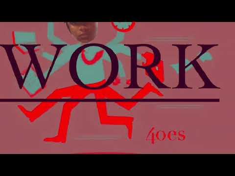 WORK  40es