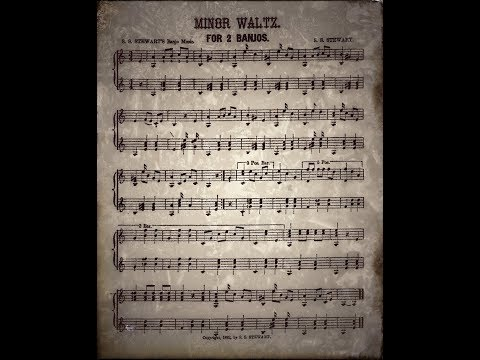 """Minor Waltz...""""S.S.Stewart""""...1882..."""