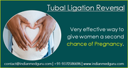 Tubal Ligation Reversal Success Rate Delhi Growing Popularity Among International Patient