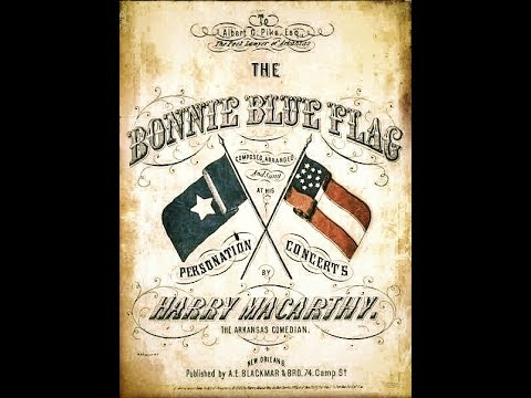 "Bonnie Blue Flag ""Harry Mc Carthy""...1861..."