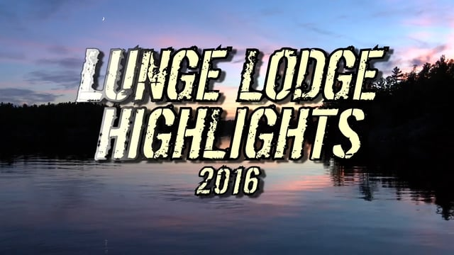 Lunge Lodge Fishing Highlights 2016