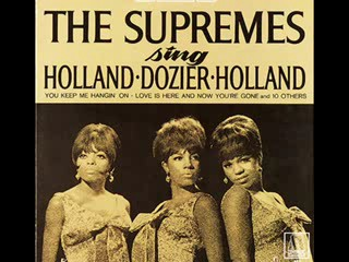 The Supremes-Love Is Here and Now You're Gone