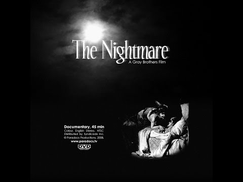 The Nightmare (Gray Brothers) 45 HD