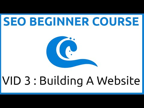 THE SEO Beginner Course Part Three (Building Our First Website)