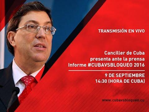 Canciller de #Cuba presenta ante la prensa Informe #CubaVsBloqueo 2016