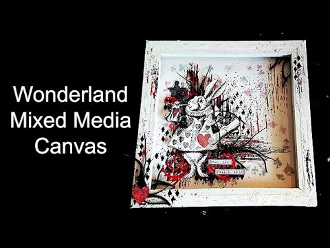 Wonderland mixed media canvas
