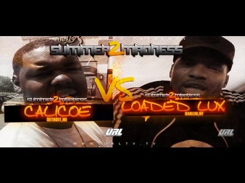 SMACK/ URL PRESENTS LOADED LUX VS CALICOE