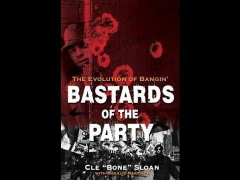 Bastards Of The Party (full)
