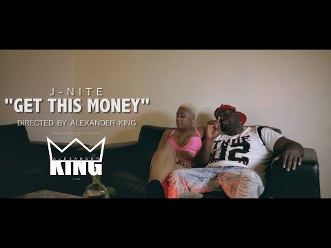 "J-Nite- ""Get This Money"" | Shot by @AlexanderKing_"