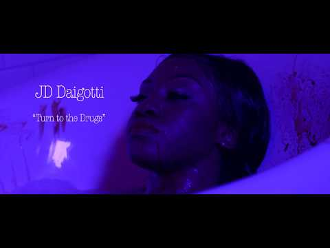 JD Daigotti - Turn to the Drugs (EXPLICIT)