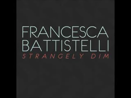 Strangely Dim - Francesca Battistelli-Lyrics