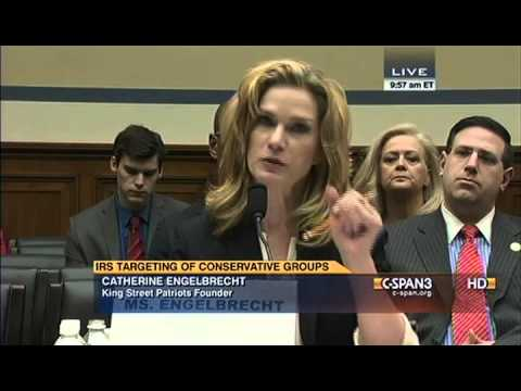 Catherine Engelbrecht's Testimony at House of Representatives Hearing on IRS Targeting