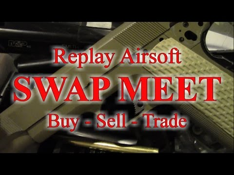 Replay Airsoft Swap Meet