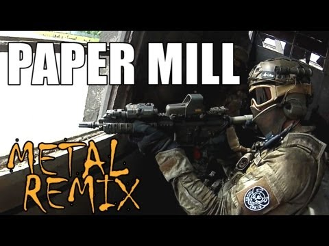 Paper Mill Airsoft Metal Remix