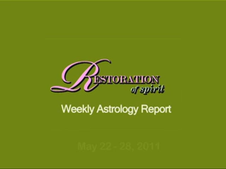Astrology Report-May 19, 2011: Episode 21