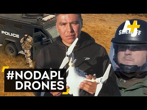 #NoDAPL Drones Monitor North Dakota Police