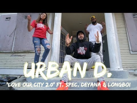 "NEW Christian Rap - Urban D. - ""Love Our City 2.0"" ft. Spec, Deyana & Longboi (@ChristianRapz)"